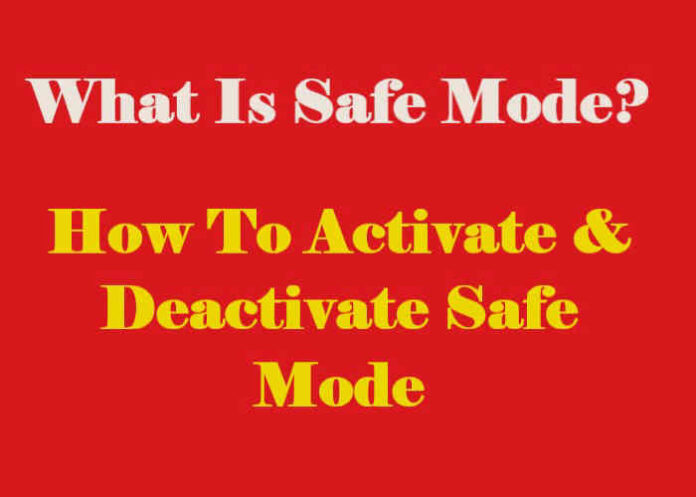 what is safe mode